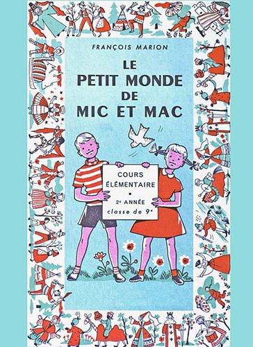 Le petit monde de Mic et Mac par François Marion