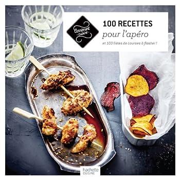 Apéro 100 recettes à partager: et 100 listes de courses à flasher !