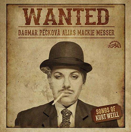 Kurt Weill : Wanted, Mélodies. Peckova, Hajek, Kucera.