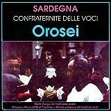 Sardegna - Orosei - Canti liturgici di tradizione orale (Religious Music of Oral Tradition / Chants religiex de tradition oral)
