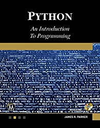 Python: An Introduction to Programming (English Edition)