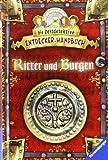 Ritter und Burgen (Die Zeitdetektive - Entdecker-Handbuch)