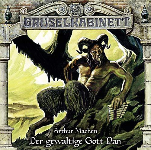Gruselkabinett - Folge 144: Der gewaltige Gott Pan.