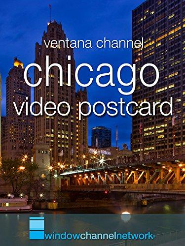 Chicago Video Postcard [OV]