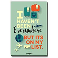 Seven Rays Fridge/Multipurpose Magnet I haven't Been Everywhere But Its On My List for Home/Kitchen/Office, Size-3 X 4.5…