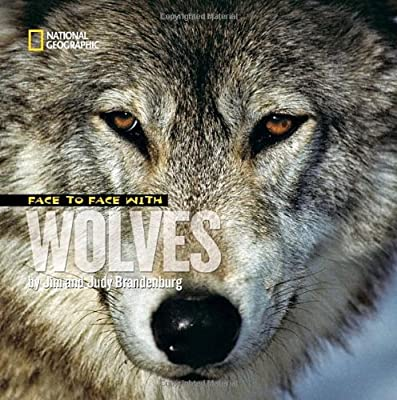 Face to Face with Wolves (Face to Face (Paperback National Geographic))