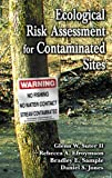 Ecological Risk Assessment for Contaminated Sites 1st edition by Suter II, Glenn W., Efroymson, Rebecca A., Sample, Bradley E (2000) Hardcover