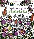 Telecharger Livres Le jardin des fees La peinture magique (PDF,EPUB,MOBI) gratuits en Francaise