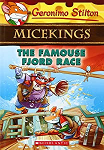 The Famouse Fjord Race: (Geronimo Stilton Micekings #2)