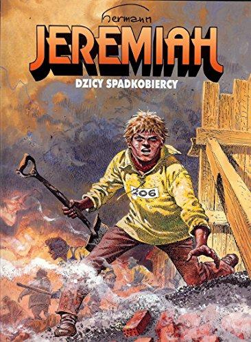 Jeremiah 3 Dzicy spadkobiercy