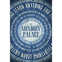 The Memory Palace - Learn Anything and Everything (Starting With Shakespeare and Dickens) (Faking Smart Book 1) (English Edition)