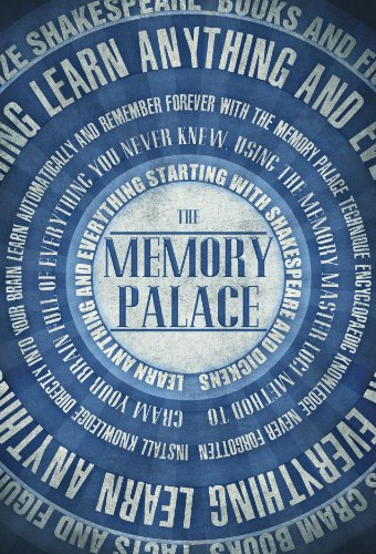 the-memory-palace-learn-anything-and-everything-starting-with-shakespeare-and-dickens-faking-smart-b