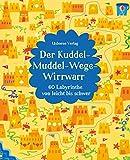 Der Kuddel-Muddel-Wege-Wirrwarr: 60 Labyrinthe von leicht bis schwer - Kirsteen Robson