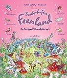 Zauberhaftes Feenland: Ein Such- und Wimmelbilderbuch