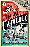 Scarica Libro Il rinomato catalogo Walker Dawn (PDF,EPUB,MOBI) Online Italiano Gratis