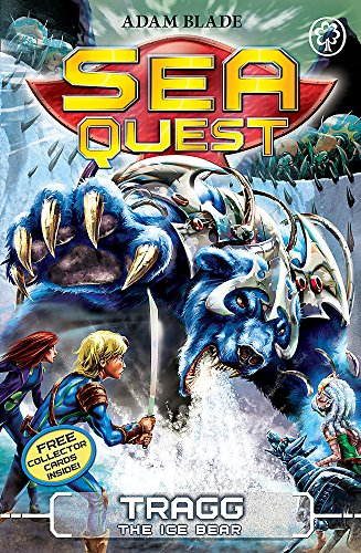 Tragg the Ice Bear: Book 14 (Sea Quest)