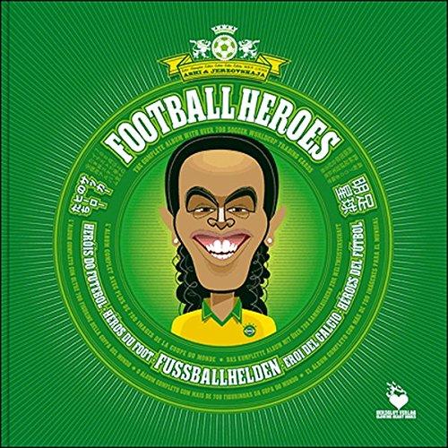 tball Heroes - Héros du Foot - Eroi del Calcio: Das komplette Album mit über 700 Sammelbildern zur Weltmeisterschaft - The complete ... Cards (Fussballhelden - Football Heroes) (Cartoon Beach Ball)