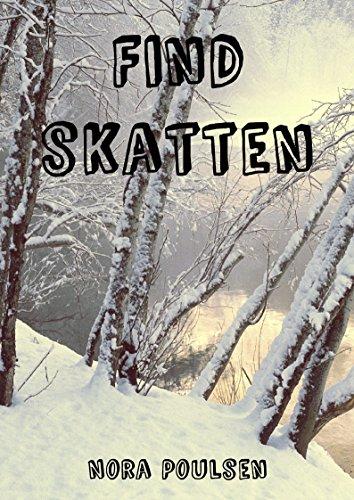 Find skatten (Danish Edition) por Nora Poulsen