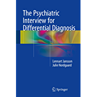 The Psychiatric Interview for Differential Diagnosis (English Edition)