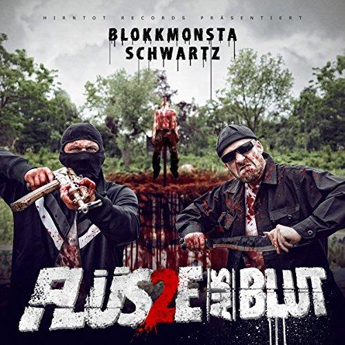 Blokkmonsta & Schwartz: Flüsse aus Blut 2 (Audio CD)