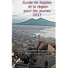 Guide de Naples pour les jeunes: et toute la région