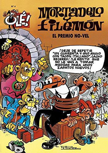 Olé! Nº 4 Mortadelo y Filemón : El premio No-vel