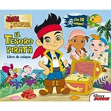 Jake Y Los Piratas. El Tesoro Pirata. Libro De Solapas (Disney. Jake y los piratas)