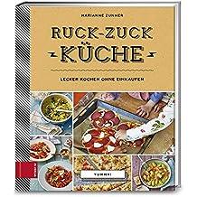 Yummy! Ruck-zuck Küche: Lecker kochen ohne Einkaufen