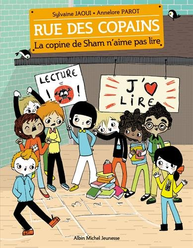 La Copine de Sham n'aime pas lire: Rue des copains - tome 8