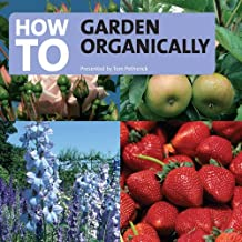 How to Garden Organically