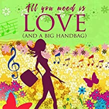 All you need is love (And a big handbag): Digipak-Version
