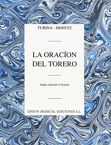 Turina/Heifetz: LA Oracion Del Torero