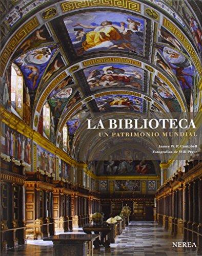 La biblioteca. Un patrimonio mundial