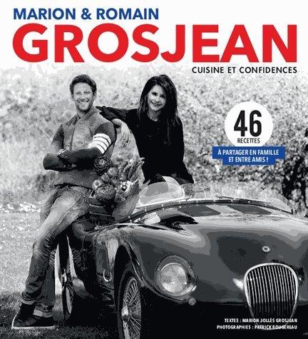 Marion & Romain Grosjean : Cuisine et confidences