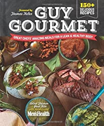 Guy Gourmet: Great Chefs' Best Meals for a Lean & Healthy Body