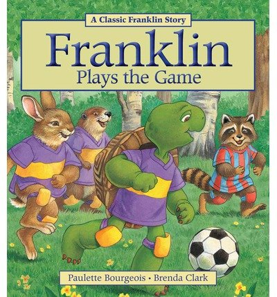 [(Franklin Plays the Game )] [Author: Paulette Bourgeois] [Aug-2013]