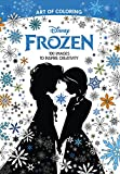 Walmart Black Friday Beste Deals - Art of Coloring: Disney Frozen (Walmart Black Friday Custom Pub): 100 Images to Inspire Creativity