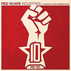 Red Scare Industries:10 Years