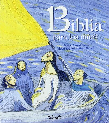 Biblia Para Los Niños (CLARET)