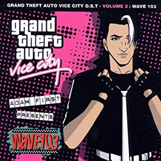 Vol. 2-Wave 103 by Grand Theft Auto-Vice City