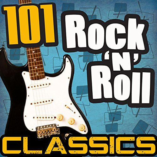 101 Rock 'N' Roll Classics