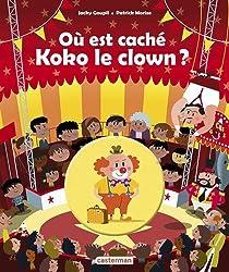 Où est caché Koko le clown ?