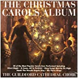 Songtexte von Guildford Cathedral Choir - The Christmas Carols Album