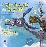 I musicanti di Brema ovvero i mussi, i cani... de via Bramante