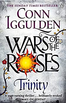 Wars of the Roses: Trinity: Book 2 by [Iggulden, Conn]