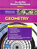 All-in-one Student Workbook : Version A (Prentice Hall Mathematics, Geometry) Workbook by PRENTICE HALL (2006) Paperback