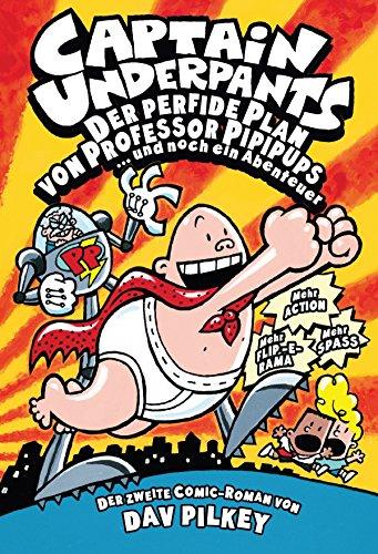 Captain Underpants, Band 2: Der perfide Plan von Professor Pipipups