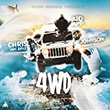 4wd (feat. Chris Van Dyke, Johnson, Kid App & Krystle Meth) [Explicit]