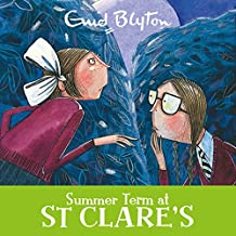 Summer Term at St Clare's: St Clare's, Book 3