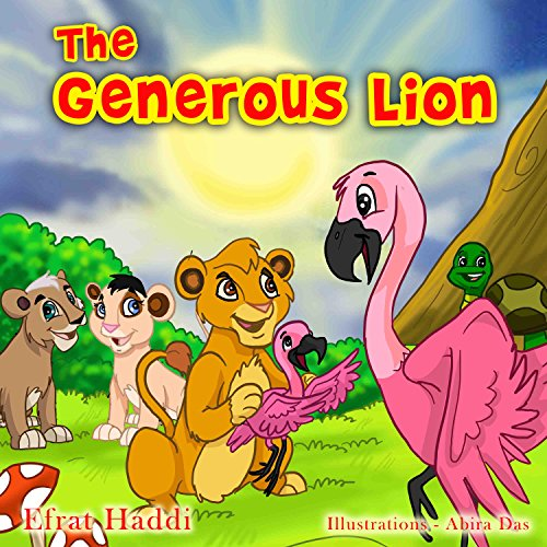 Children's books: The Generous Lion: Learn the important value of helping others! (The Smart Lion Collection Book 4) (English Edition)
